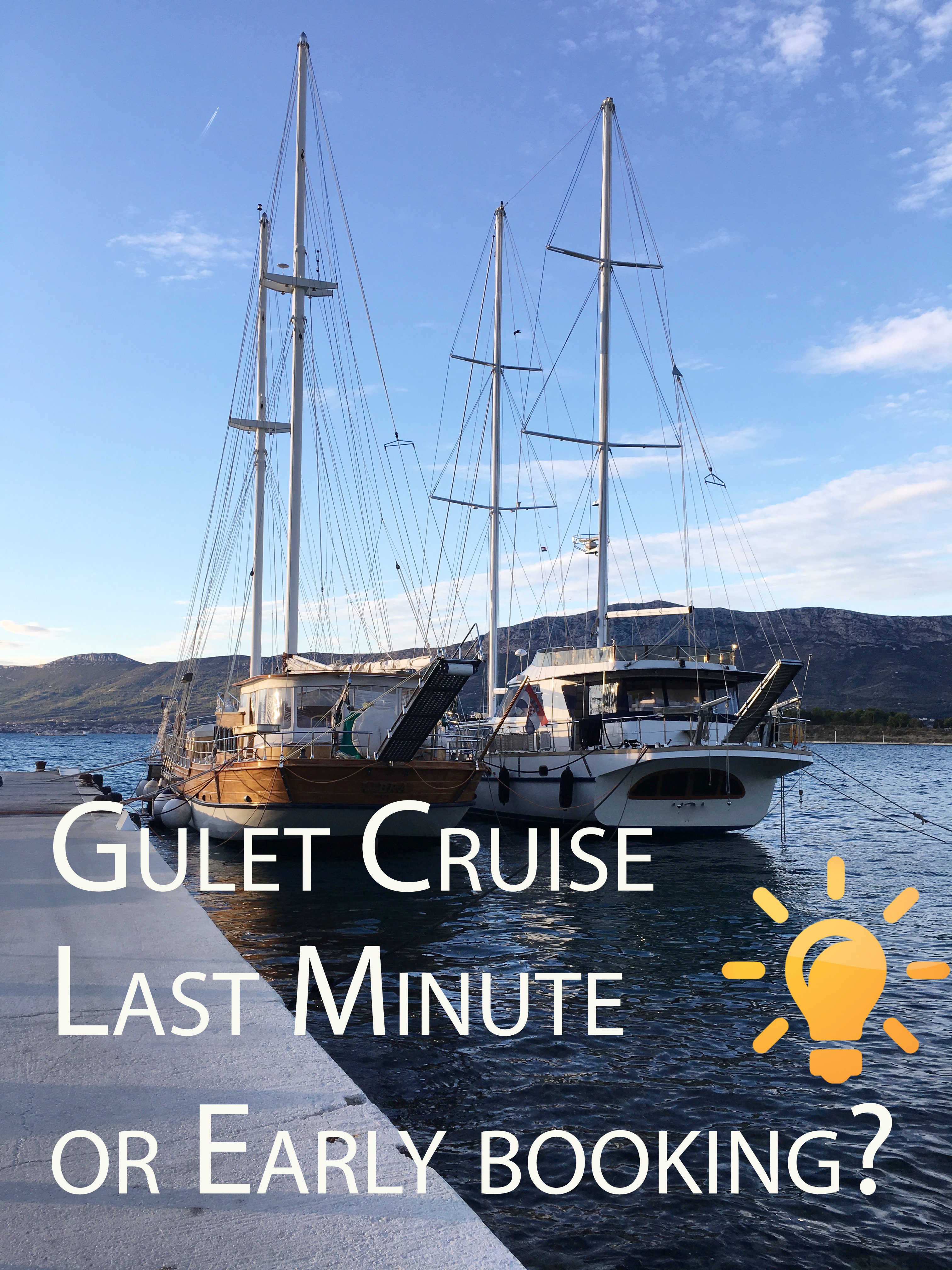 Gulet cruise last minute or early booking